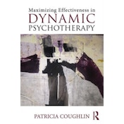 Maximizing Effectiveness in Dynamic Psychotherapy by Patricia Coughlin (Paperback, 2016)
