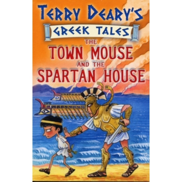 The Town Mouse and the Spartan House : Bk. 3