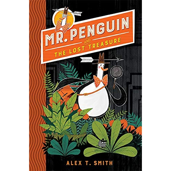 Mr Penguin and the Lost Treasure Book 1 Paperback / softback 2018