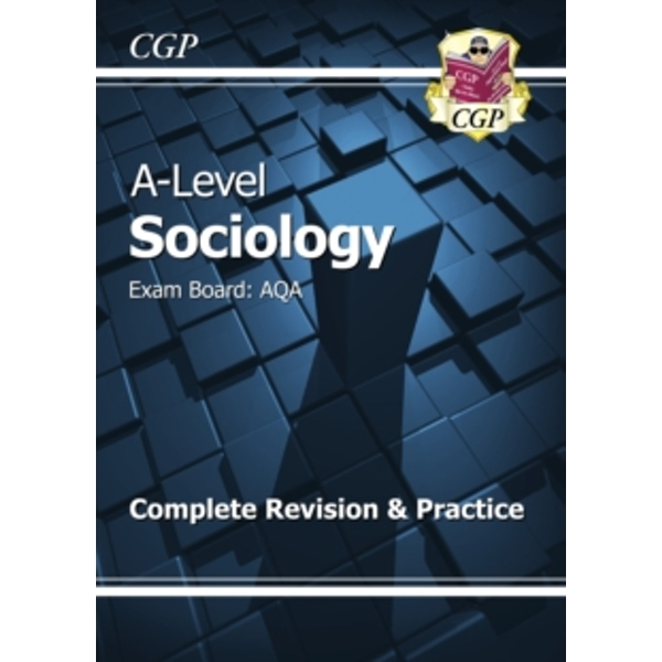 New A-Level Sociology: AQA Year 1 & 2 Complete Revision & Practice by CGP Books (Paperback, 2016)