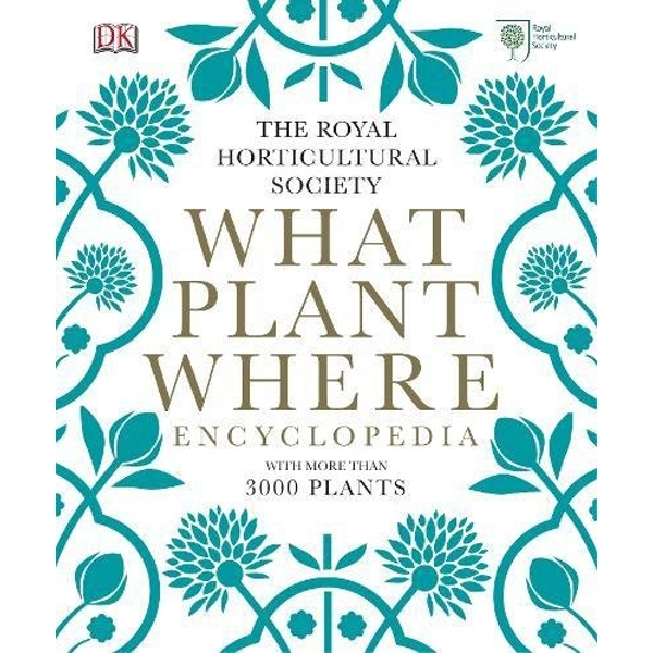 RHS What Plant Where Encyclopedia by DK (Hardback, 2013)