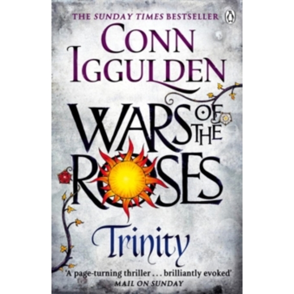 Wars of the Roses: Trinity: Book 2 by Conn Iggulden (Paperback, 2015)