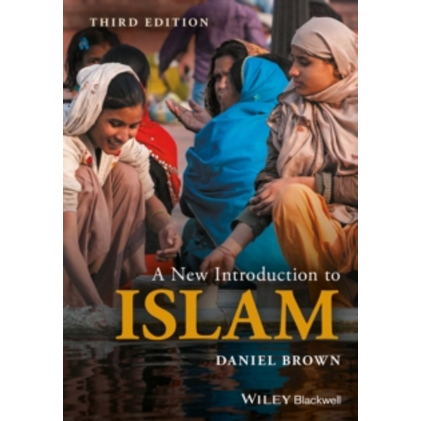A New Introduction to Islam by Daniel W. Brown (Paperback, 2017)