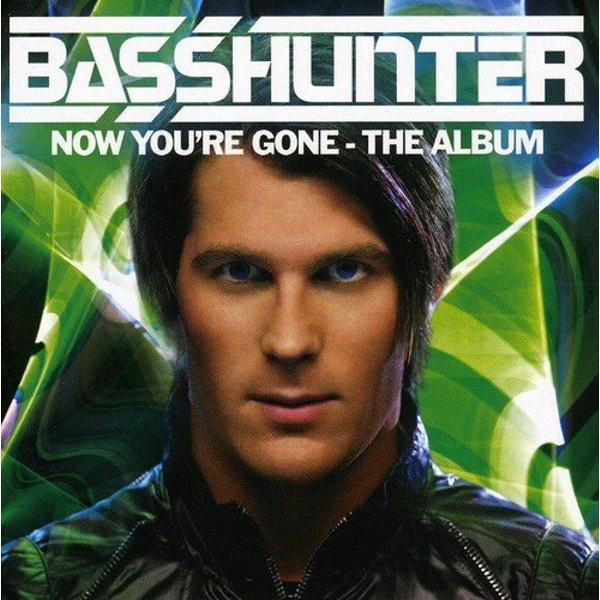 Basshunter Now You're Gone CD - Image 1