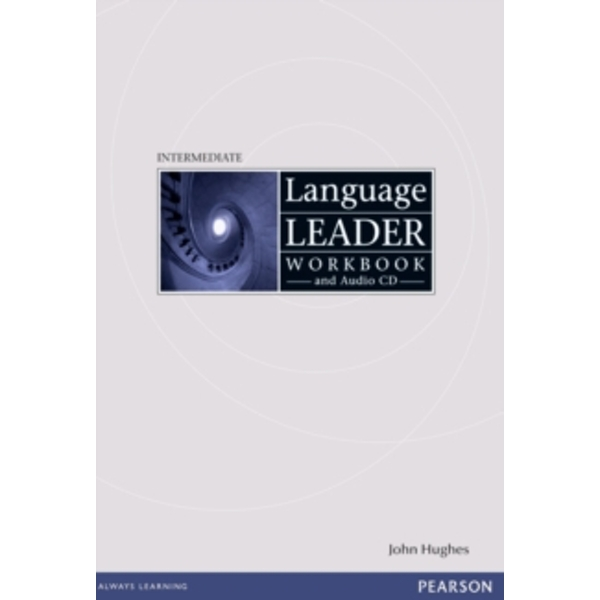 Language Leader Intermediate Workbook without key and audio cd pack by John Hughes (Mixed media product, 2008)