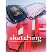 Sketching : Drawing Techniques from Product Designers Hardcover
