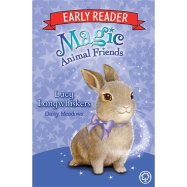 Magic Animal Friends Early Reader: Lucy Longwhiskers : Book 1
