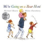We're Going on a Bear Hunt by Michael Rosen (Mixed media product, 2007)