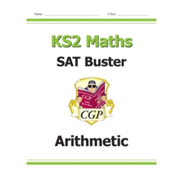 KS2 Maths SAT Buster: Arithmetic (for tests in 2018 and beyond) by CGP Books (Paperback, 2015)
