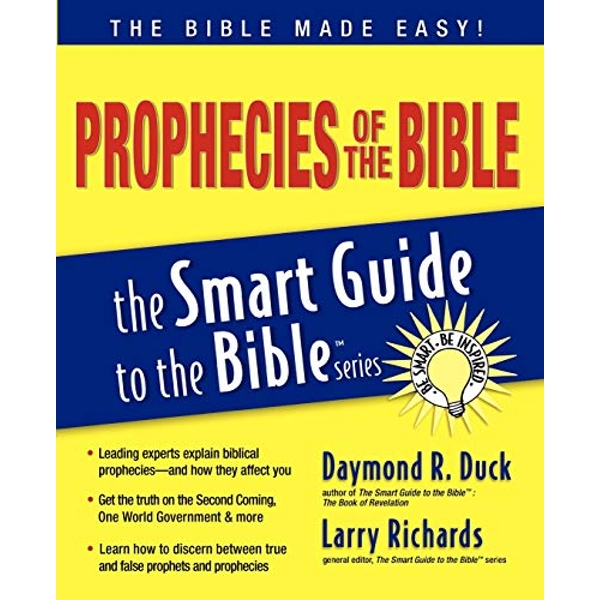 Prophecies of the Bible Smart Guide by Daymond Duck (Paperback, 2007)