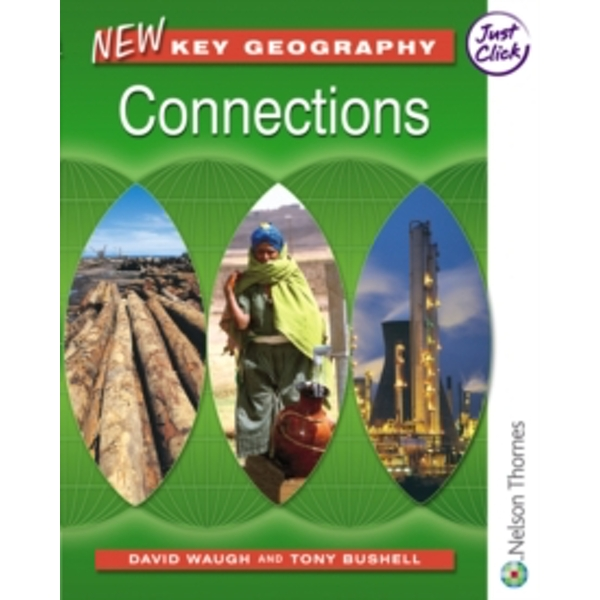 New Key Geography Connections by David Waugh, Tony Bushell (Paperback, 2006)