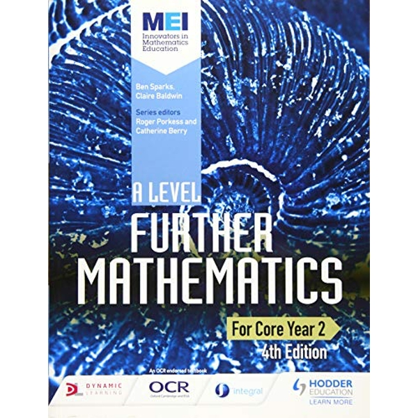 MEI A Level Further Mathematics Core Year 2 by Claire Baldwin, Ben Sparks (Paperback, 2017)