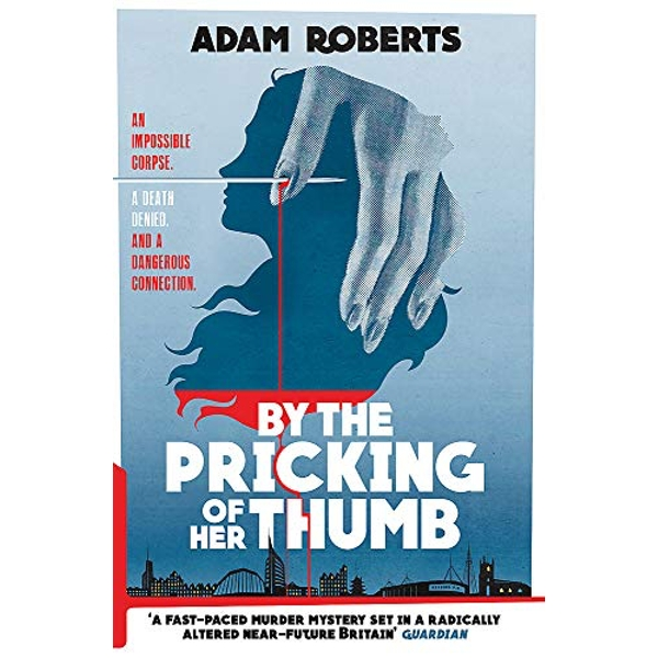 By the Pricking of Her Thumb  Hardback 2018