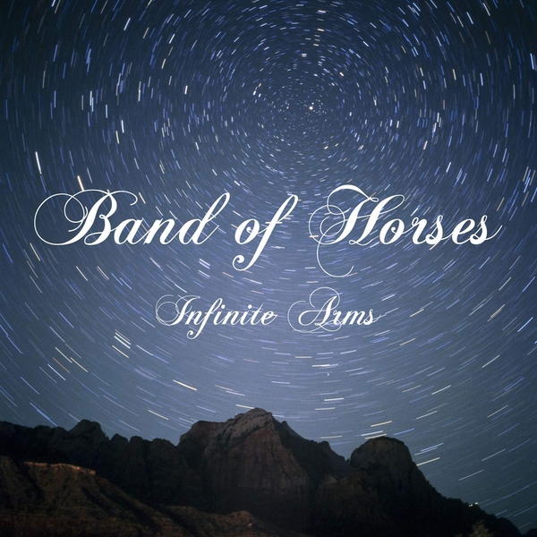 Band Of Horses - Infinite Arms Vinyl