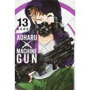 Aoharu X Machinegun, Vol. 13 Paperback