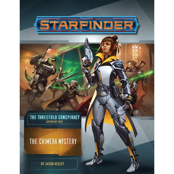 Starfinder Adventure Path: The Chimera Mystery (The Threefold Conspiracy 1 of 6)