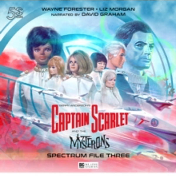 Captain Scarlet and the Mysterons : The Spectrum File No. 3