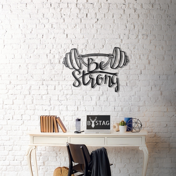 Be Strong XL Black Decorative Metal Wall Accessory