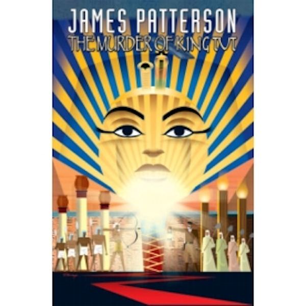 James Pattersons The Murder of King Tut