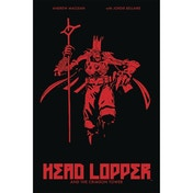 Head Lopper: Volume 2: Crimson Tower