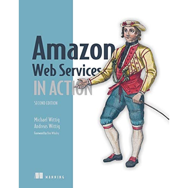 Amazon Web Services in Action, 2E  Paperback / softback 2018