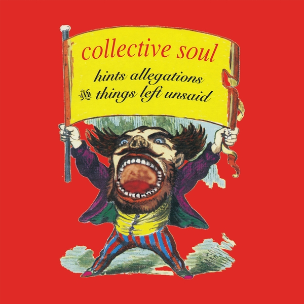 Collective Soul - Hints Allegations And Things Left Unsaid Vinyl