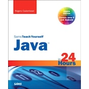 Java in 24 Hours, Sams Teach Yourself (Covering Java 9) by Rogers Cadenhead (Paperback, 2017)