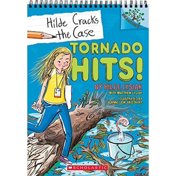 Tornado Hits!: A Branches Book (Hilde Cracks the Case #5)  Paperback 2018