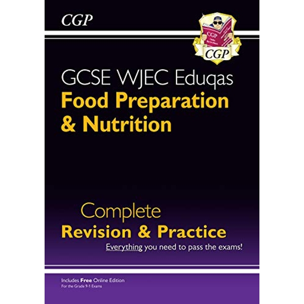 New 9-1 GCSE Food Preparation & Nutrition WJEC Eduqas Complete Revision & Practice (with Online Edn)  Paperback / softback 2018