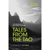 Tales from the Tao by Solala Towler (Hardback, 2017)