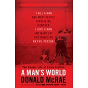 A Man's World: The Double Life of Emile Griffith by Donald McRae (Hardback, 2015)