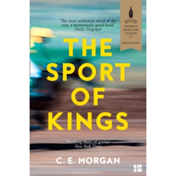 The Sport of Kings : Shortlisted for the Baileys Women's Prize for Fiction 2017