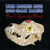 Pour L'Amour Des Chiens - The Bonzon Dog Doo-Dah Band CD