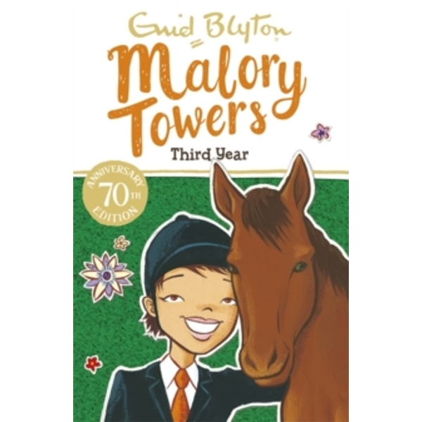 Malory Towers: Third Year : Book 3