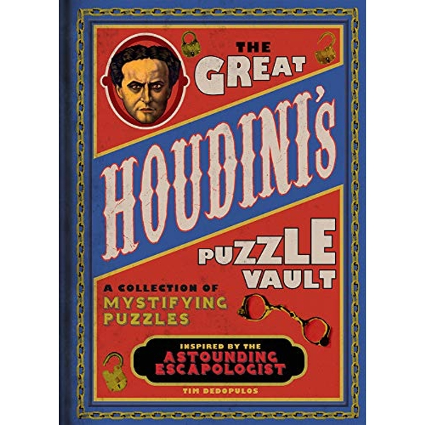The Great Houdini's Puzzle Vault A Collection of Mystifying Puzzles Inspired by the Astounding Escapologist Hardback 2017