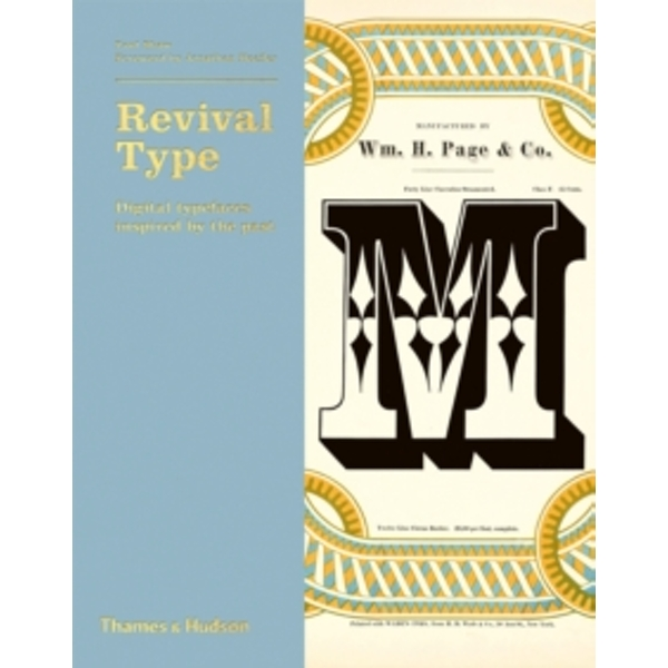 Revival Type : Digital Typefaces Inspired by the Past
