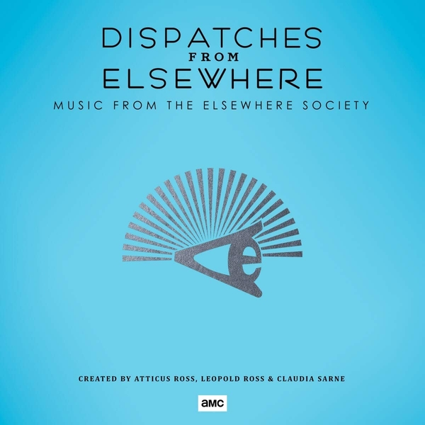 Atticus Ross, Leopold Ross & Claudia Sarne - Dispatches From Elsewhere (Music From The Elsewhere Society) Vinyl