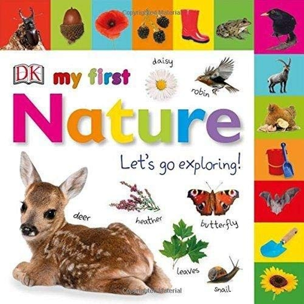 My First Nature Let's Go Exploring  Board book 2018