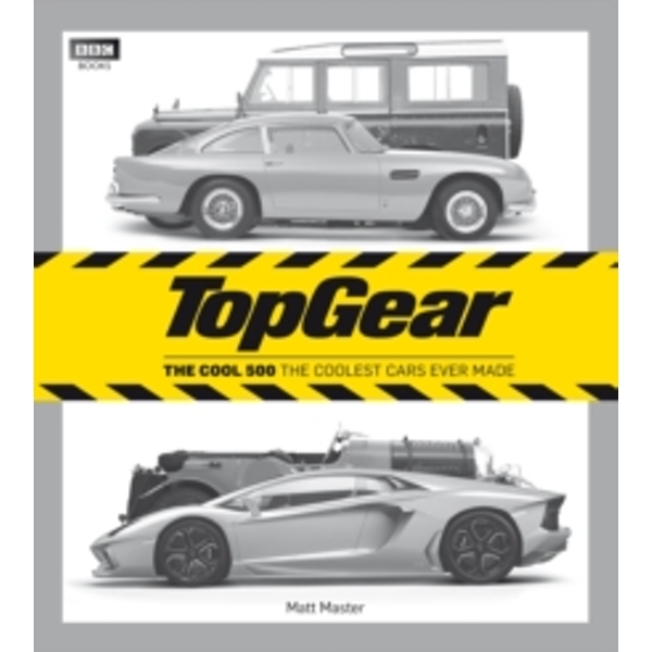 Top Gear: The Cool 500 : The coolest cars ever made