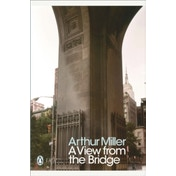 A View from the Bridge by Arthur Miller (Paperback, 2010)