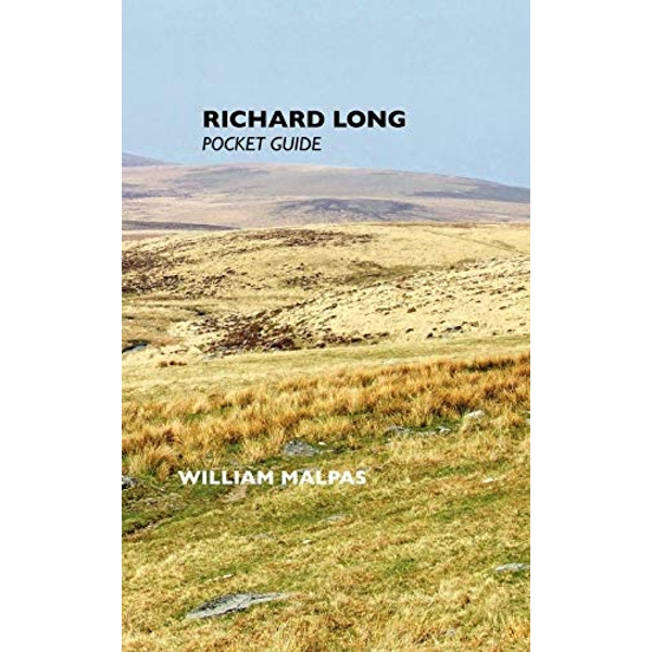Richard Long: Pocket Guide by William Malpas (Paperback, 2011)