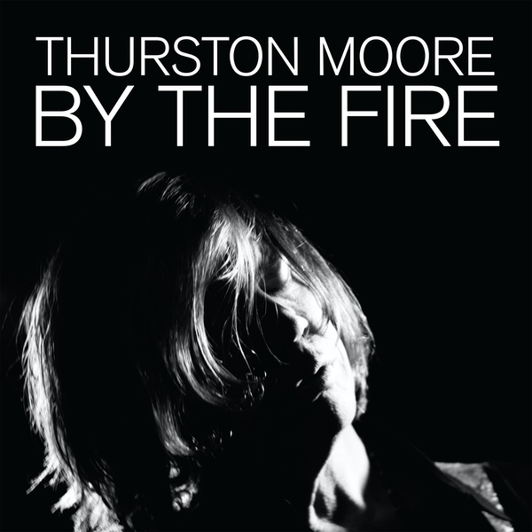 Thurston Moore ‎- By The Fire Cassette