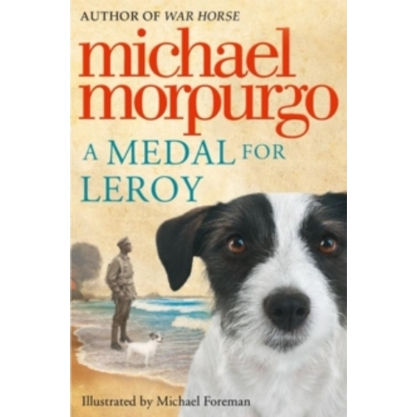 A Medal for Leroy by Michael Morpurgo (Paperback, 2013)