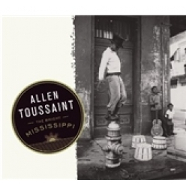 Allen Toussaint The Bright Mississippi CD
