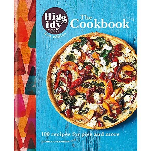 Higgidy: The Cookbook 100 recipes for pies and more Hardback 2018
