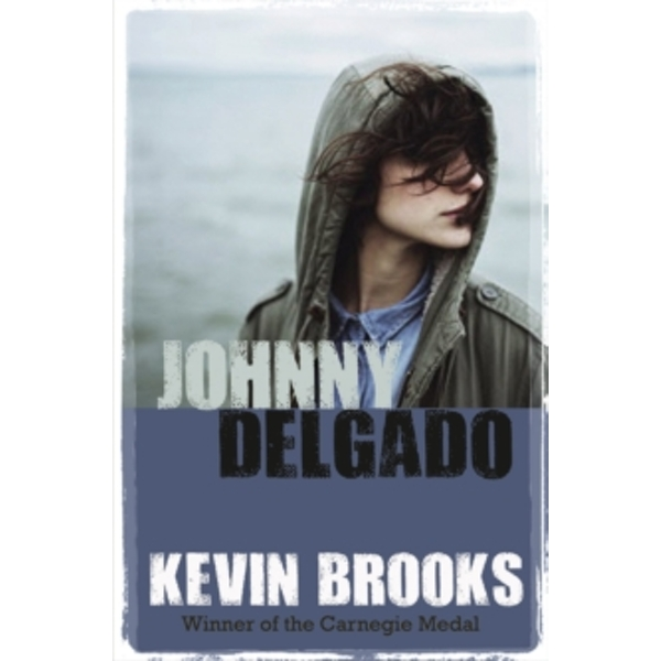 Johnny Delgado by Kevin Brooks (Paperback, 2016)