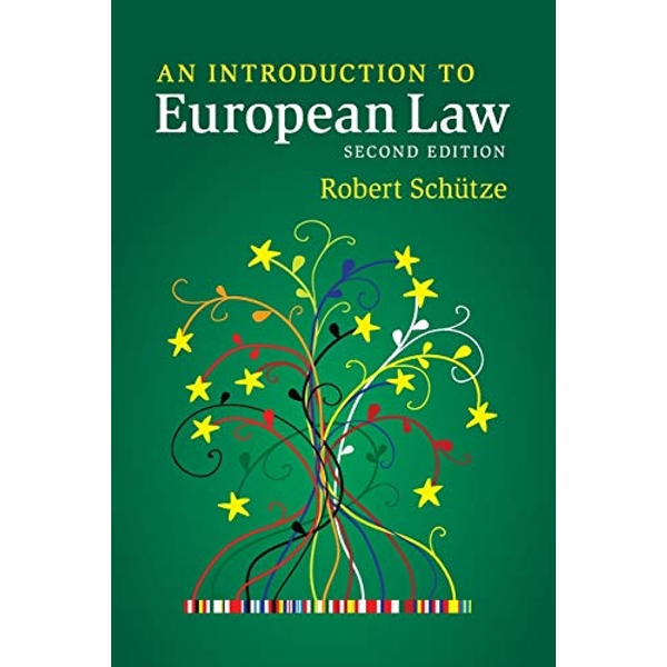 An Introduction to European Law by Robert Schutze (Paperback, 2015)