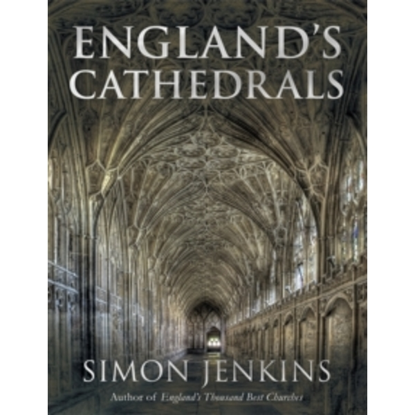England's Cathedrals Hardcover