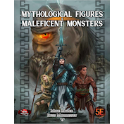 Mythological Figures & Maleficent Monsters (For Dungeons & Dragons 5e)