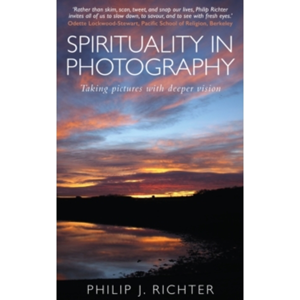 Spirituality in Photography : Taking pictures with deeper vision